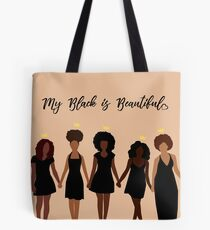 5935a0ab1c My Black is Beautiful Tote Bag
