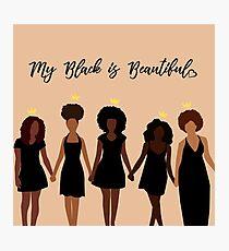 My Black is Beautiful Photographic Print