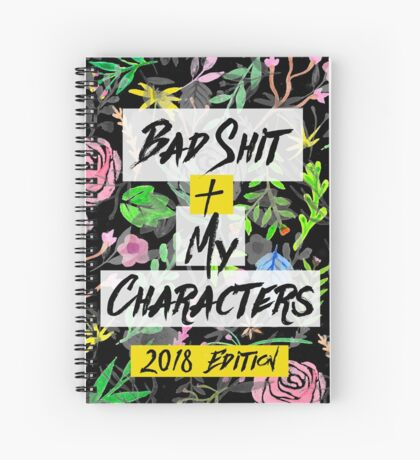 Bad Shit + My Characters (Colorful) Spiral Notebook
