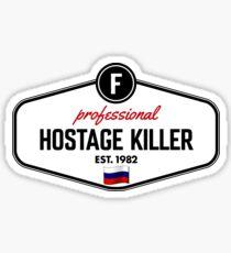 Hostage Killer [Roufxis - RB] Sticker