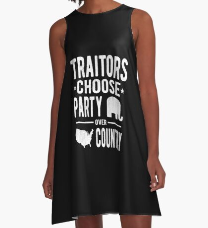 Traitors Party over Country A-Line Dress