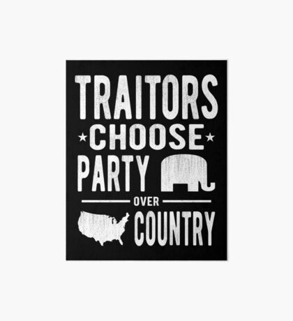 Traitors Party over Country Art Board