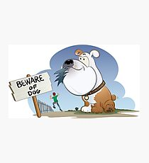Funny Beware Of The Dog Photographic Print