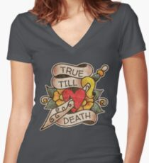 "Traditional ""True Till Death"" Honor Design Women's Fitted V-Neck T-Shirt"