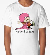 Stupendous Man Long T-Shirt