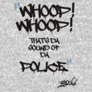 Sound of da Police by Mistakatt