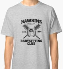 Hawkins Babysitting Club : Inspired by Stranger Things Classic T-Shirt