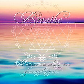 Breathe - Life Reminders by webgrrl