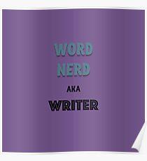 Word Nerd aka Writer Poster