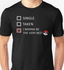 I wanna be the very best! T-Shirt
