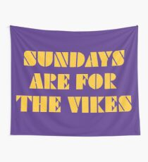 Sundays are for the Vikes 2 Wall Tapestry