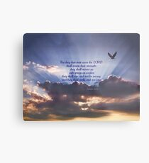 But They That Wait Upon the Lord... Metal Print