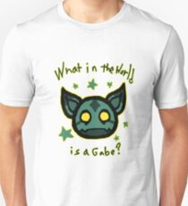 What in the world is a Gabe? Unisex T-Shirt
