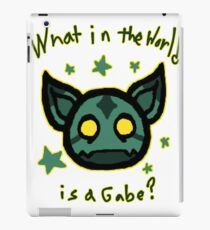 What in the world is a Gabe? iPad Case/Skin