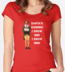 SANTA'S COMING! I KNOW HIM! Elf The Movie Will Ferrell Buddy Christmas Women's Fitted Scoop T-Shirt
