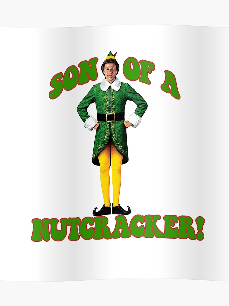 Will Ferrell Christmas Movie.Son Of A Nutcracker Buddy The Elf Christmas Movie Will Ferrell Poster