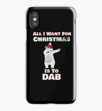 Funny Christmas Dabbing Polar Bear Shirt | All I Want For Christmas Is To Dab   iPhone Case/Skin