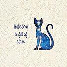 Autisticat is full of stars by StarfireStudio