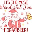 Most Wonderful Time for a Beer Christmas Santa by ironydesigns