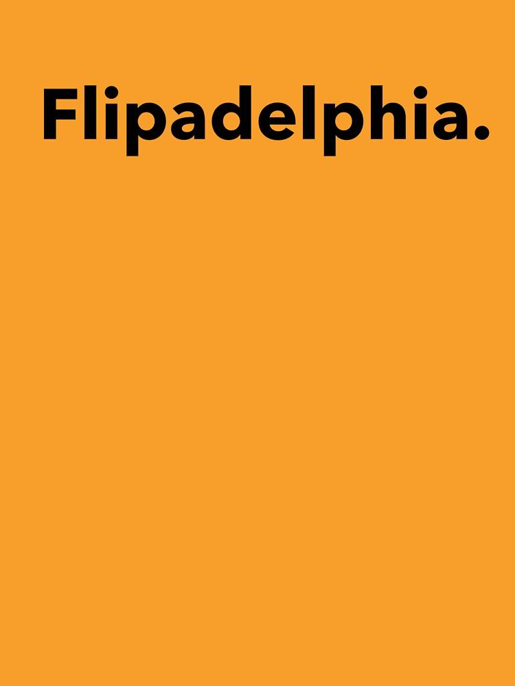 Flipadelphia Design by SimpleDees