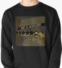 Be A Wonder (Neon) Pullover Sweatshirt