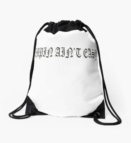 PIMPIN AIN'T EASY Drawstring Bag