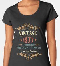 40th Birthday Tshirt Vintage 1977 Genuine Original Parts Limited Edition  Women's Premium T-Shirt
