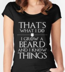 I Grow A Beard And I Know Things Women's Fitted Scoop T-Shirt
