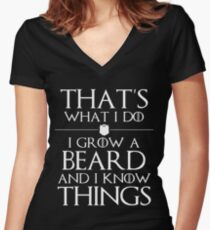 I Grow A Beard And I Know Things Women's Fitted V-Neck T-Shirt