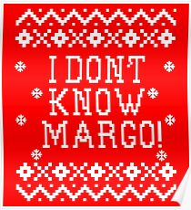 christmas vacation quote i dont know margo poster