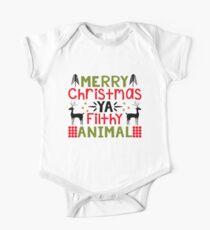 Merry Christmas Ya Filthy Animal Kids Clothes