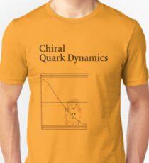 Chiral Quark Dynamics T-Shirt