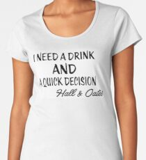 She's Gone - I Need A Drink - Hall & Oates Women's Premium T-Shirt