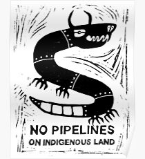 No Pipelines! Indigenous People  Poster