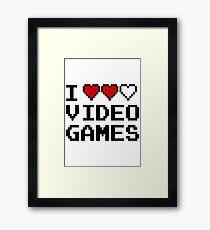 GAMER - I LOVE VIDEO GAMES Framed Print