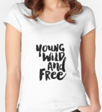 Young Wild and Free Women's Fitted Scoop T-Shirt