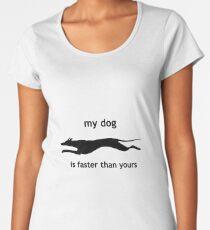Camiseta premium para mujer Mi perro es más rápido que tu perro.