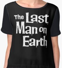 the last man on earth - Good design begins with honesty, asks tough questions, comes from collaboration and from trusting your intuition. Women's Chiffon Top