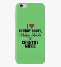 I love Cowboy Boots, Pickup Trucks & Country Music iPhone Case
