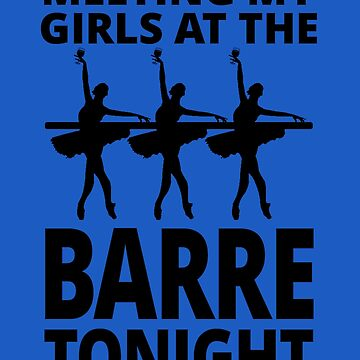 Meeting my Girls at the Barre tonight by trendism