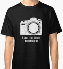 Photographer I call the shots funny design Classic T-Shirt