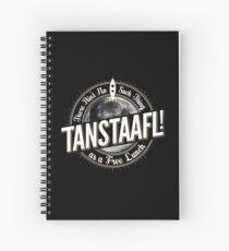 TANSTAAFL! Spiral Notebook
