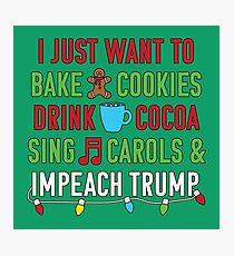 Funny Impeach Trump Resist Fun for Christmas  Photographic Print