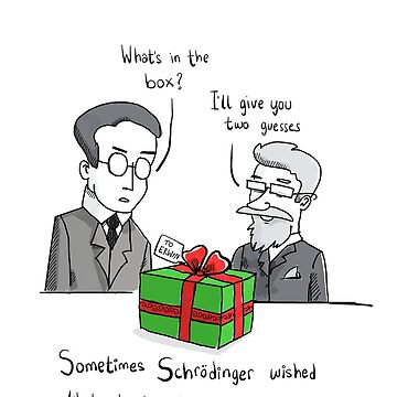 Schrodinger's gift  by twisteddoodles