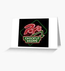 Pop's Chock'lit Shoppe (Dark) Greeting Card