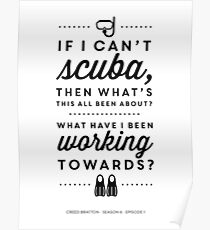 The Office - Creed Bratton If I Can't Scuba Poster