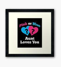 Pink or Blue Aunt Loves You Framed Print