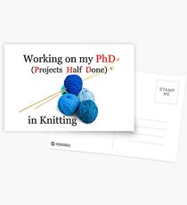 Knitting PhD Projects Half Done - Knitter Gifts Postcards