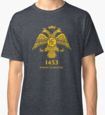 """1453 - Worst Year Ever"" Byzantine Eagle Classic T-Shirt"
