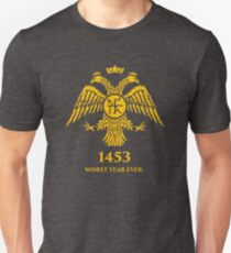 """1453 - Worst Year Ever"" Byzantine Eagle Unisex T-Shirt"